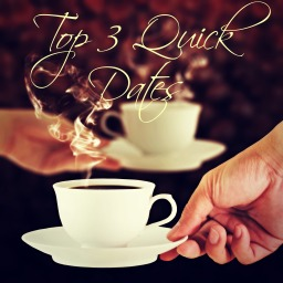 Top 3 Quick Dates